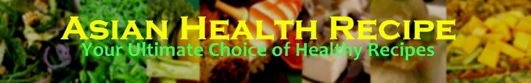Asian Health Recipes